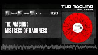 The Machine - Mistress Of Darkness