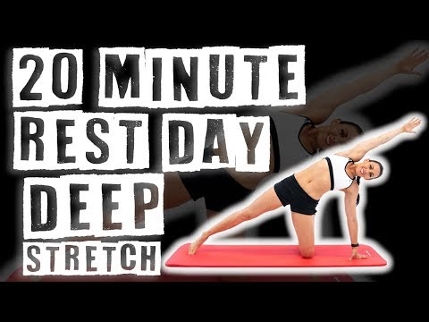 20 Minute Rest Day Deep Stretch