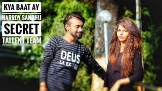 Kya Baat Ay - Harrdy Sandhu !! T-Series !!Secret tallent !! Short Film!!
