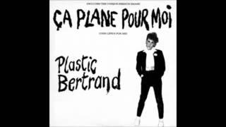 Plastic Bertrand - Ca Plane Pour Moi