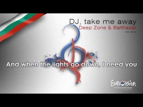 "Deep Zone & Balthazar - ""DJ, Take Me Away"" (Bulgaria) - [Karaoke version]"