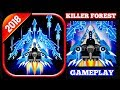 Space Shooter Galaxy Attack Gameplay - killer Forest Ship Gameplay 2018
