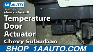 How To Install Replace Temperature Door Actuator 2000-06 Chevy Suburban