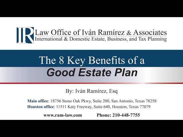 8 Key Benefits of a Good Estate Plan