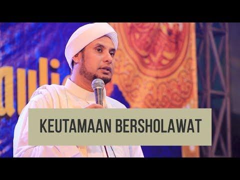 FADILAH BERSHOLAWAT | HABIB JAMAL BIN TOHA BA'AGIL