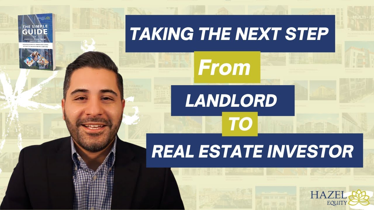 How to take the next step from landlord to real estate investor