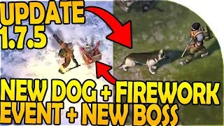UPDATE 1.7.5 - NEW DOG, FIREWORKS EVENT, NEW CHINESE BOSS - Last Day On Earth Survival 1.7.3 Update