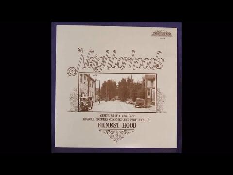 Ernest Hood - Neighborhoods (1975)