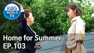 Home for Summer I 여름아 부탁해 Ep.103 [SUB : ENG,CHN / 2019.09.26…