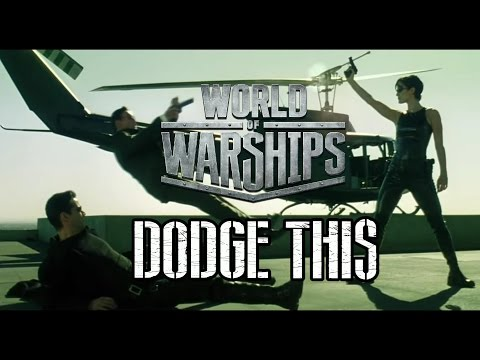 World of Warships - Dodge This