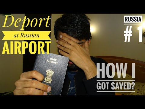 When I was getting Deported in Russian Airport? STOPPED at Moscow Airport ? Russia Immigration