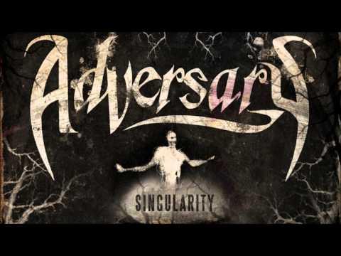 Adversary- Singularity[Full Album]