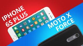 iPhone 6S Plus VS Motorola Moto X Force [Comparativo]