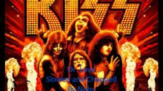 Kiss - Dr. Love Slowed and Chopped