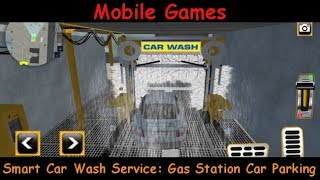 Smart Car Wash Service: Gas Station Car Parking - Android Gameplay Game Review
