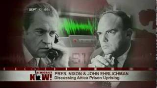 40 Yrs After Attica Rebellion, New Tapes Reveal Nixon, Rockefeller Praised Deadly Crackdown