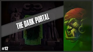 Warcraft II: Beyond the Dark Portal | Level 12 - The Dark Portal (Orc Campaign)