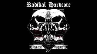 RADIKAL HARDCORE - Veran Arder (Mundo Muerto LP)