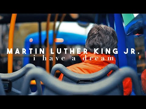 Martin Luther King Jr - I Have a Dream (Short Film)