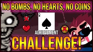 No Bombs, No Hearts, No Coins Challenge! - The Lost [Ace of Spades Unlock]