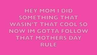 Smosh Mothers Day Rule Song - Lyrics