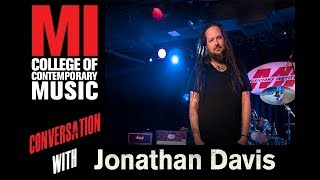 Jonathan Davis: 7 Things We Learned At The Musicians' Institute