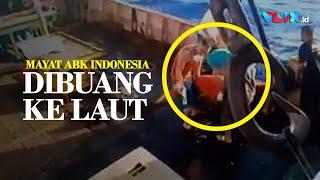 TRAGIS! Mayat ABK Asal Indonesia Dibuang ke Laut dari Kapal China