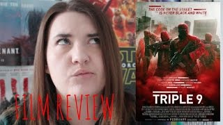 Triple 9 - film review