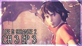On inverse les rôles   Life is Strange 2   Chapitre 3   Episode 3