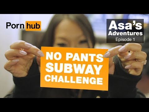 The Pornhub No Pants Subway Ride Challenge with Asa Akira and Subway Creatures
