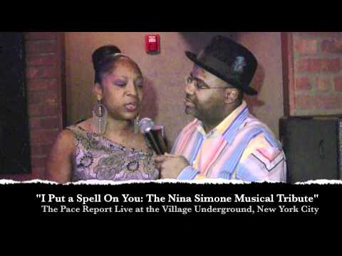 """The Pace Report: """"I Put A Spell on You: The Nina Simone Music Tribute"""" wsg Dr. Sonia Sanchez"""