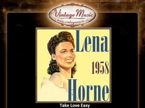 Lena Horne -- Take Love Easy