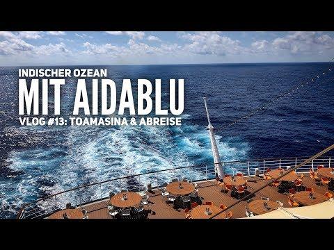 AIDA Vlog #13: Indischer Ozean mit AIDAblu: Toamasina & Abschluss der Reise