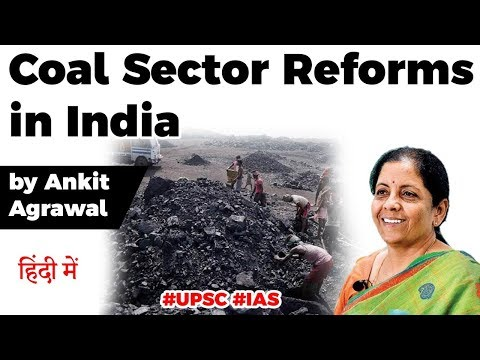 Finance Minister announces Coal Sector Reforms, Green signal for Commercial Mining in India #UPSC