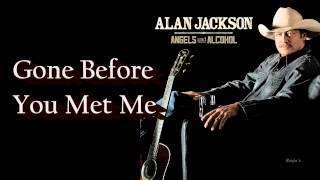"""Video Alan Jackson ~  """"Gone Before You Met Me"""" (Lyrics in description) (HD) download MP3, 3GP, MP4, WEBM, AVI, FLV Juli 2018"""