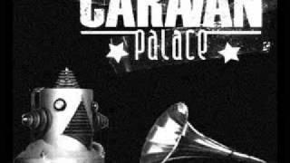 Caravane Palace - Kleptomanie
