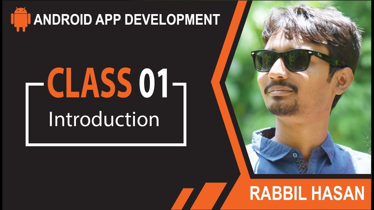Android App Development Bangla Tutorial | Class 01 Android Introduction