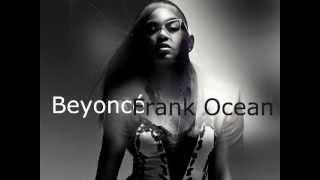 """Beyoncé ft Frank Ocean """" I miss you """"  (asad bunashi remix )"""
