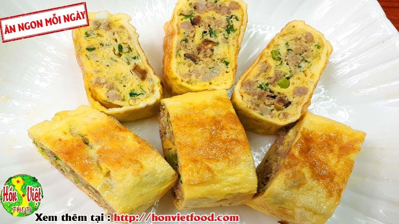 Trứng Cuộn Thịt Tinh Xảo Thơm Ngon | Hồn Việt Food