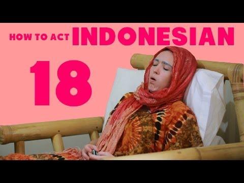 How to Act Indonesian 18
