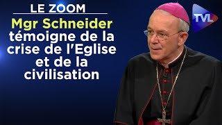 Mgr Schneider témoigne de la crise de l'Eglise et de la civilisation - Le  Zoom - TVL - YouTube