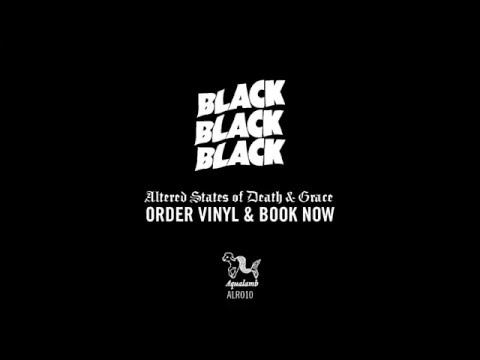 FULL ALBUM Altered States of Death & Grace by Black Black Black