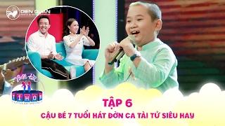Biệt tài tí hon | tập 6: Cậu bé đờn ca tài tử 7 tuổi phạt Mỹ Linh, Diệu Nhi, Đại Nghĩa hát vọng cổ