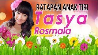 Ratapan Anak Tiri Tasya Rosmala