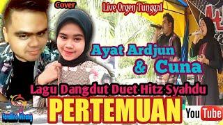 Pertemuan Dangdut Duet Syahdu Rhoma irama - Cover Cuna Ayat Ardjun - Live Orgen Tunggal.mp3