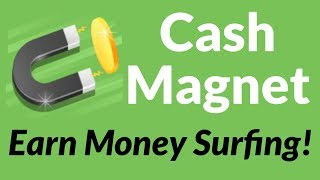 Cashmagnet is a passive cash app you can earn money with. the with surf websites, install games, and more to for you! i use 4 devices thi...