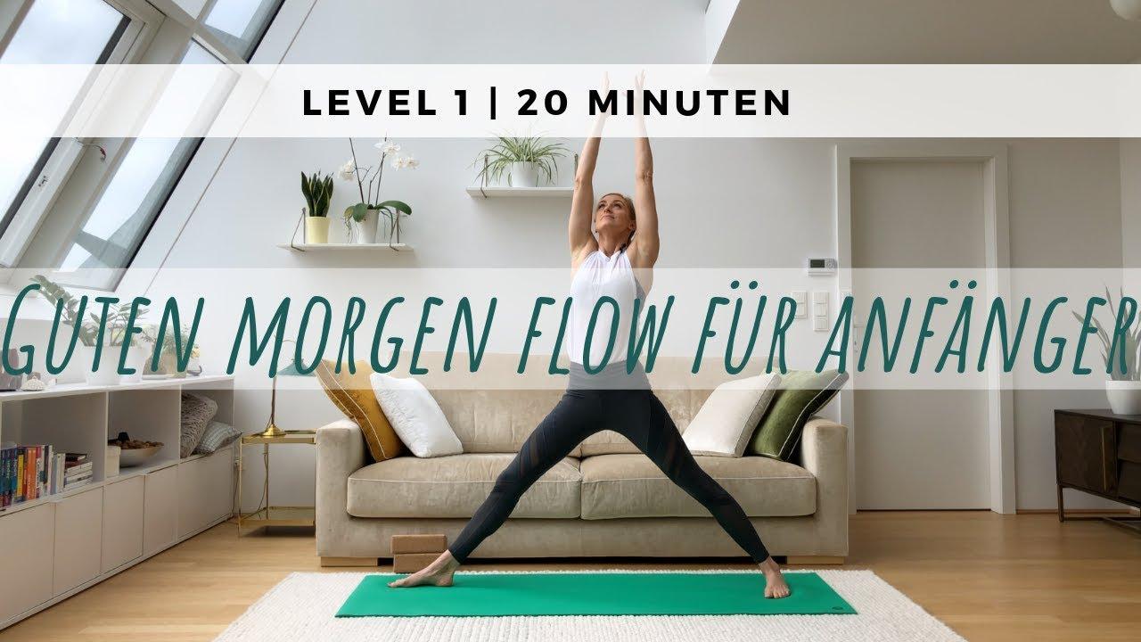 Guten Morgen Yoga Für Anfänger 20 Min Doktor Yoga
