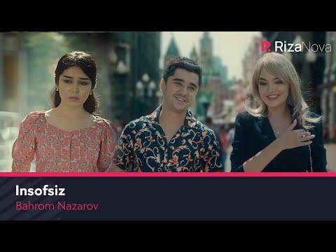 Bahrom Nazarov - Insofsiz | Бахром Назаров - Инсофсиз