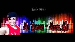 MC Romeu , MC Yago , MC Lustosa  - Mama aki mama ali (DJR7) Lançamen