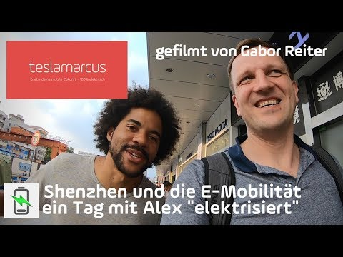 """China schafft Tatsachen: Shenzhen und die E-Mobilität - ein Tag mit Alex """"elektrisiert"""" (Gabor)"""